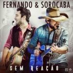 Fernando & Sorocaba – EP Sem Reação