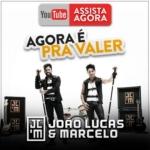 """João Lucas & Marcelo Lançam Música Nova """"Agora É Pra Valer"""""""