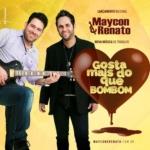"""Maycon & Renato Lançam Nova Música """"Gosta Mais Do Que Bombom"""""""