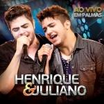 Henrique & Juliano – CD Ao Vivo em Palmas