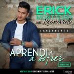 Erick Montteiro – Aprendi uma parte Sofrer part. Leonardo