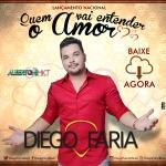 Diego Faria – Quem Vai Entender o Amor