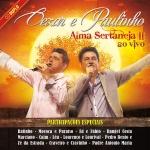 Cezar & Paulinho – CD Duplo Alma Sertaneja II