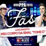 """Pedro Paulo & Alex e a nova música """"Meu Corpo da sinal 'Tome Ó'"""""""