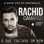 Rachid Camargo – EP O Que Faltava em Mim