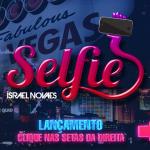 Israel Novaes – Selfie