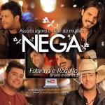 """Fabinho & Rodolfo lança clipe """"Nega"""" com Bruno & Barretto"""