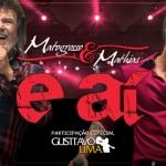 Matogrosso & Mathias lançam primeira música do novo DVD com Gusttavo Lima