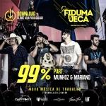 Fiduma & Jeca – 99% Part. Munhoz & Mariano