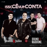 Jeann & Julio – Isso Cê Num Conta part. Bruno & Marrone