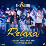 Léo & Giba – Relaxa Part. Bruninho & Davi