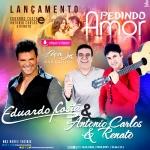 Antonio Carlos & Renato – Pedindo Amor Part. Eduardo Costa