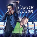 Carlos & Jader – CD Ao Vivo Em Santa Cruz Do Sul