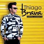 Thiago Brava – CD Sempre Diferente