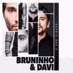 Bruninho & Davi – CD Depois das 3