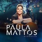 Paula Mattos – CD Acústico