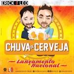Erick & Léo – Chuva de Cerveja Part. Humberto & Ronaldo