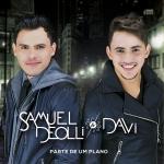 Samuel Deolli & Davi – CD Parte de Um Plano