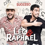 Léo & Raphael: Na Contramão do Sucesso