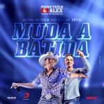 Pedro Paulo & Alex – Muda a Batida