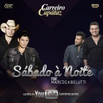 Carreiro & Capataz – Sábado à Noite Part. Marcos & Belutti