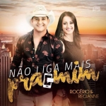 """""""Não Liga Mais Pra Mim"""" de Rogério & Regianne está tocando em mais de 50 rádios"""