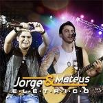 Jorge & Mateus – CD Elétrico
