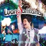 Luan Santana – CD Ao Vivo no Rio