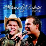 Marcos & Belutti – CD Ao Vivo