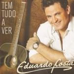 Eduardo Costa – CD Tem Tudo a Ver