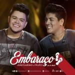 João Gustavo & Murilo – Embaraço (Par de Chinelo)
