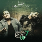 Lu & Robertinho – CD Sertanejo Mashup Volume 07