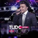 Thiago Brava – CD Tudo Novo de Novo
