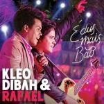 Kleo Dibah & Rafael – CD É Dus Mais Bão