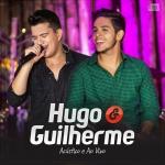 Hugo & Guilherme – CD Acústico e Ao Vivo