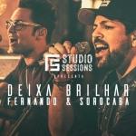 Fernando & Sorocaba – Deixa Brilhar