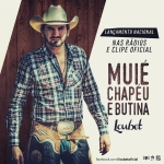 Loubet – Muié, Chapéu e Butina