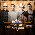 Léo & Raphael – Sai do Mato Veiaco Part. Pedro Paulo & Alex