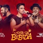 Fred & Gustavo – A Culpa É Da Bebida Part. Wesley Safadão