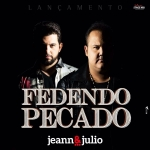 """Jeann & Julio comemoram a conquista de 1 milhão de views no clipe """"Fedendo Pecado"""""""