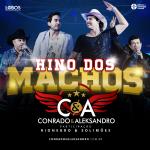 Conrado & Aleksandro – Hino dos Machos Part. Rionegro & Solimões