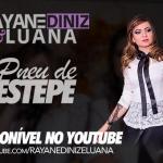 """Rayane Diniz & Luana lançam a música """"Pneu de Estepe"""""""