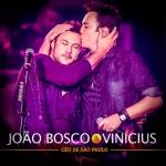 """João Bosco & Vinícius lançam o disco """"No Céu de São Paulo – Ao Vivo"""""""