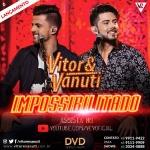 Vitor & Vanuti – Impossibilitado