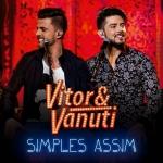 Vitor & Vanuti – CD Simples Assim