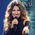 Paula Fernandes – CD Amanhecer – Ao Vivo