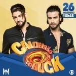 Munhoz & Mariano cantam no Caldeirão do Huck deste sábado (26)