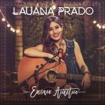 Lauana Prado – CD Ensaio Acústico