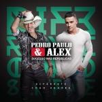 Pedro Paulo & Alex – CD Diferente Como Sempre
