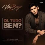 Victor Bogo – EP Oi, Tudo Bem?